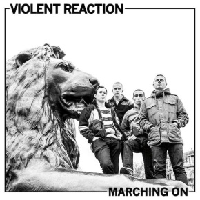 Review: Violent Reaction – Marching On
