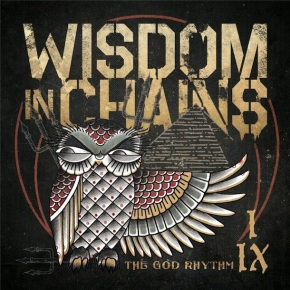 Review: Wisdom In Chains – The God Rhythm