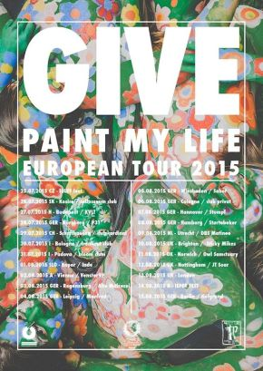GIVE Announce European Summer Tour