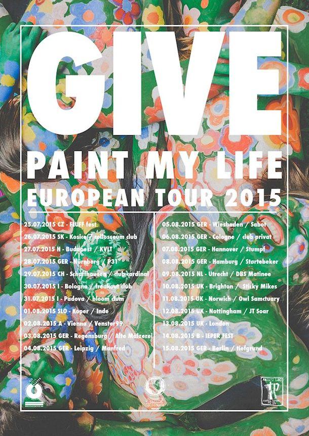 Give - European Tour