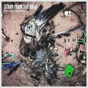 Stray From The Path Release Video for 'Badge & A Bullet pt. II'