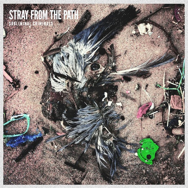 Stray From The Path - Subliminal Criminals