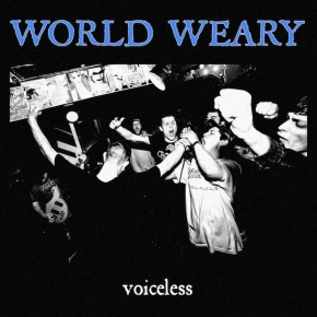 World Weary Release New Song 'Voiceless'
