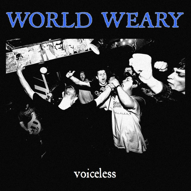 World Weary - Voiceless