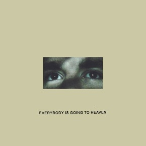 Album of the Month: Citizen – Everybody Is Going To Heaven