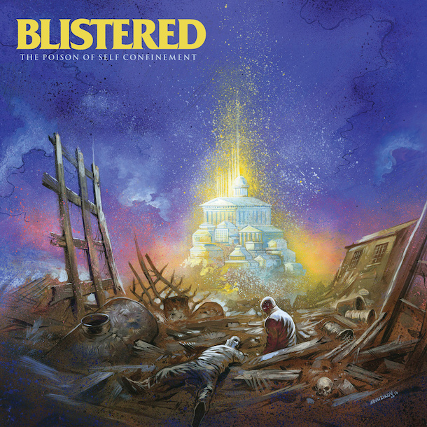 Blistered - The Poison of Self Confinement - Artwork