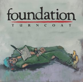 Review: Foundation – Turncoat