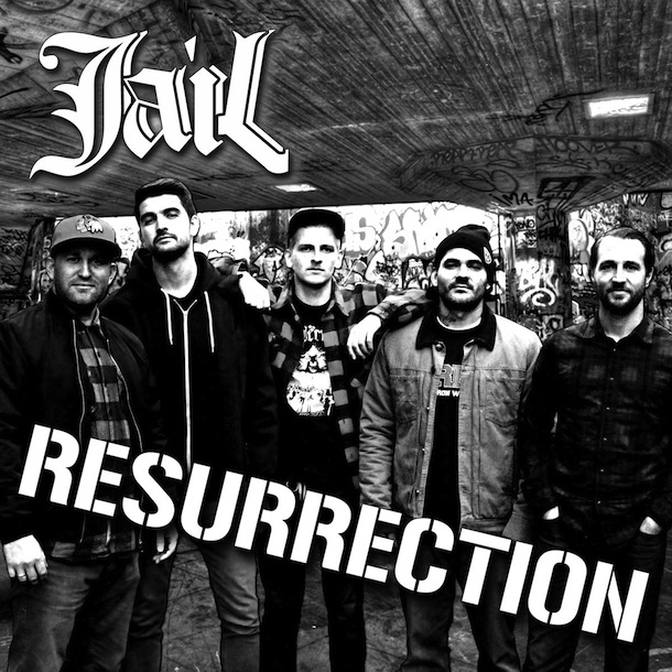 Jail - Resurrection