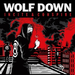Album of the Month: Wolf Down – Incite & Conspire