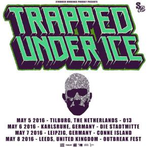 Presents: Trapped Under Ice Announce First European Tour After Hiatus