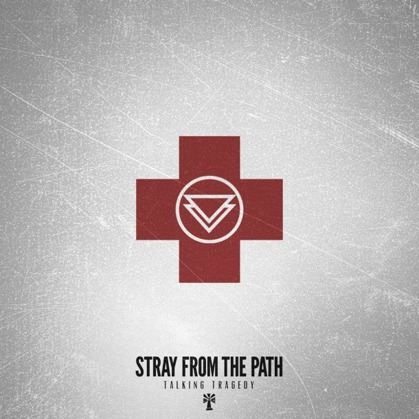 Stray From The Path - Talking Tragedy